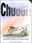 Chuuut ! de Jeanne Willis et Tony Ross (catalogue de La Médiathèque-nouvelle fenêtre)